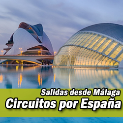 Circuitos por España salida desde Málaga