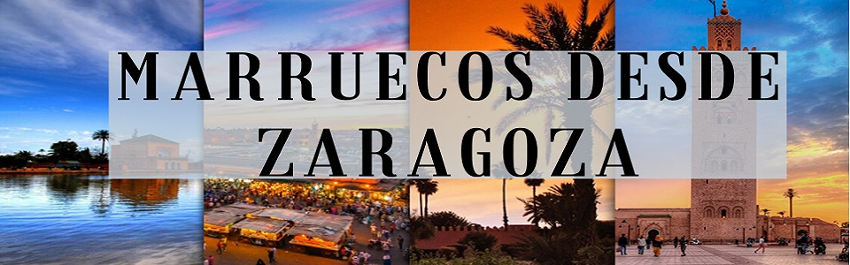 MARUECOS DESDE ZARAGOZA